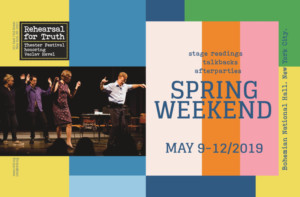 REHEARSAL FOR TRUTH Theater Festival Announces SPRING WEEKEND