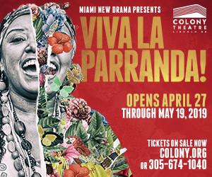 Miami New Drama Presents The World Premiere Of VIVA LA PARRANDA! A New Musical