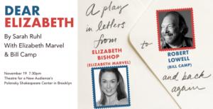 Elizabeth Marvel and Bill Camp to Star in DEAR ELIZABETH Benefit Reading