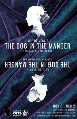 We Happy Few to Present THE DOG IN THE MANGER This Fall