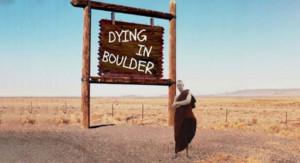 New American Drama DYING IN BOULDER Begins Performances Feb. 28