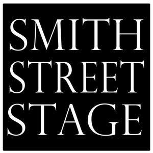 Smith Street Stage Announces Tenth Season
