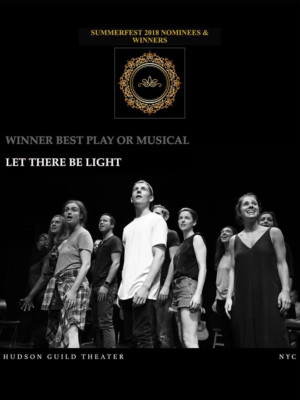 New Musical, LET THERE BE LIGHT Wins New York Theatre Festival's Summerfest 2018