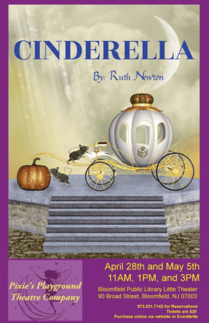 Pixie's Playground Theatre Company Presents CINDERELLA By Ruth Newton