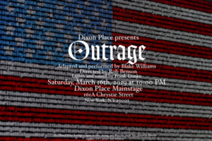 Dixon Place Presents OUTRAGE, For One Night Event
