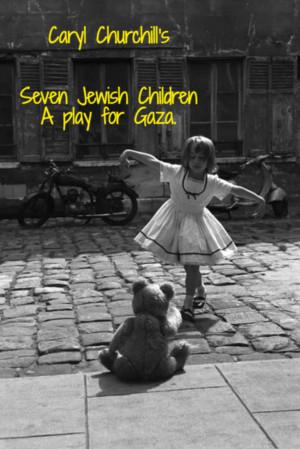 Horizon Theatre Rep Presents SEVEN JEWISH CHILDREN- A PLAY FOR GAZA
