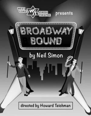West Coast Jewish Theatre Presents Broadway Bound