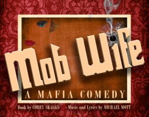 MOB WIFE, A Mafia Comedy To Receive Developmental Workshop Production In UK