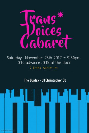 First TRANS* VOICES CABARET to Play The Duplex