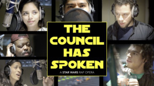 Watch THE COUNCIL HAS SPOKEN, A Star Wars Rap Opera Ft. Tony Award Nominee Robin De Jesus