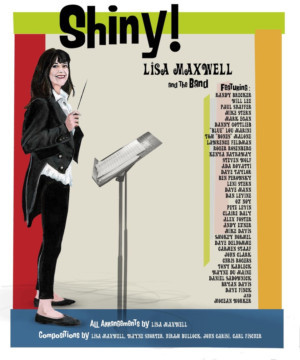 Lisa Maxwell Releases New Album 'Shiny!' Dedicated to Lew Soloff