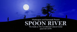 Washington And Eisenstadt Present Bring Literature To Life With An Original Adaptation Of SPOON RIVER Anthology