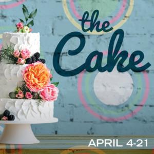 Cape Fear Regional Theatre Presents THE CAKE Featuring Writer Talk Back