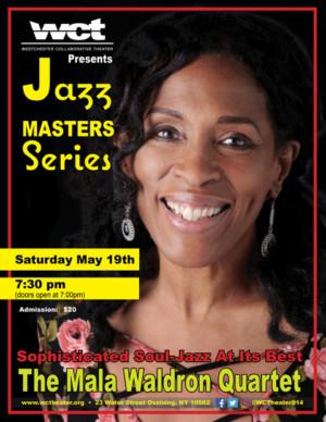 Westchester Collaborative Theater (WCT) Presents The Mala Waldron Quartet