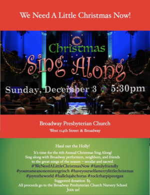 Lineup Set for 6th Annual CHRISTMAS SINGALONG at Broadway Presbyterian Church