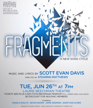 FRAGMENTS By Scott Evan Davis To Premiere At The Laurie Beechman Theatre