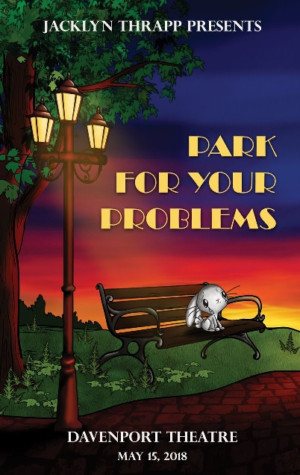 Jacklyn Thrapp Presents PARK FOR YOUR PROBLEMS