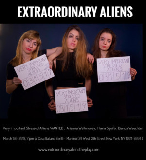World Premiere Of EXTRAORDINARY ALIENS: A Comedy On Being A Foreign Artist In Today's America Comes to NYC