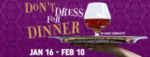 Naples Players Present Red Carpet Opening Night Event ForDON'T DRESS FOR DINNER Jan 16th