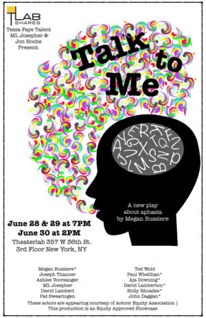 New Play About Aphasia TALK TO ME Debuts In New York