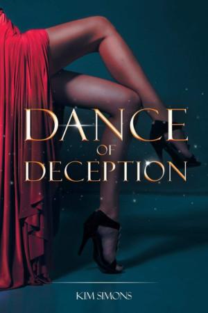 Kim Simons Releases New Romantic Thriller DANCE OF DECEPTION