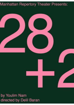 Manhattan Repertory Theatre to Present 28+2 By Youlim Nam