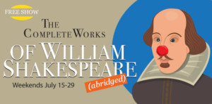 Summer Theatre Of New Canaan Presents THE COMPLETE WORKS OF WILLIAM SHAKESPEARE (ABRIDGED)