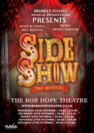 Bromley Players Present SIDE SHOW At The Bob Hope Theatre