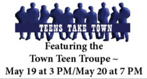 Teens Take the Town At Town Theatre!