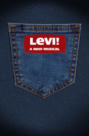 Sherman Brothers' New Musical LEVI! Premieres Tonight in Los Angeles