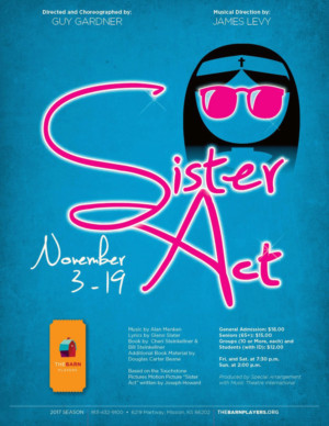 Hallelujah! SISTER ACT Comes to the Barn Players This November