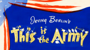 Irving Berlin's THIS IS THE ARMY to Celebrate 75th Anniversary at Feinstein's/54 Below