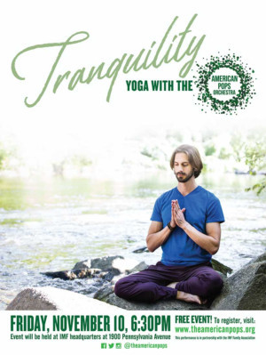 American Pops Orchestra to Mix Music and Yoga in 'TRANQUILITY' This Fall