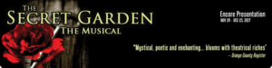 THE SECRET GARDEN Returns To The Chance This Holiday Season