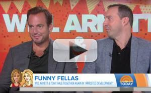 VIDEO: Will Arnett And Tony Hale Discuss the Return of ARRESTED DEVELOPMENT on THE TODAY SHOW