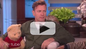 VIDEO: Ewan McGregor Chats CHRISTOPHER ROBIN, FARGO, & More on THE ELLEN SHOW