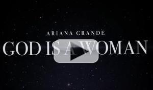 VIDEO: Ariana Grande Releases New Single GOD IS A WOMAN With Lyric Video