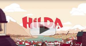 VIDEO: Watch the Trailer for Netflix's New Animated Series HILDA