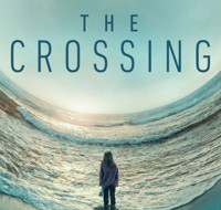 Scoop: Coming Up on THE CROSSING  on ABC - Monday, April 23