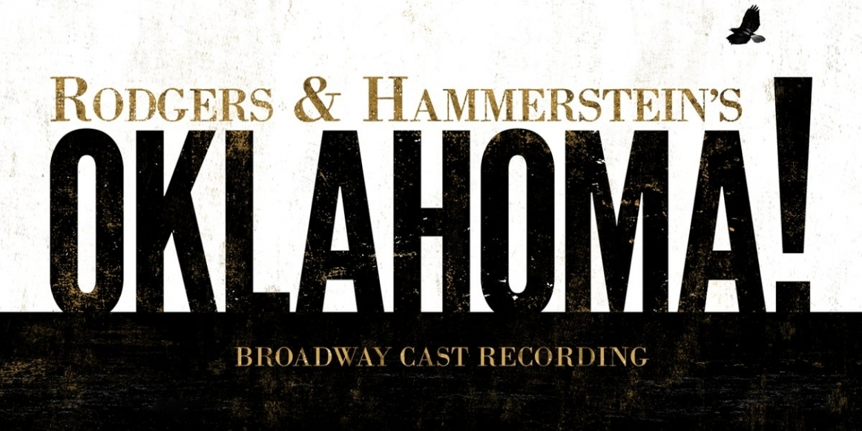 BWW Album Review: OKLAHOMA! Revival Is Doing Much More Than Fine