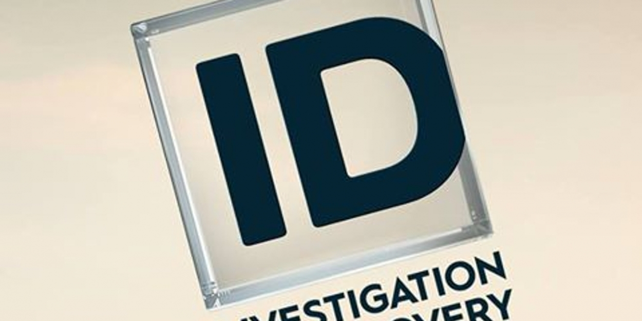 Investigation Discovery Announces All New Original Series