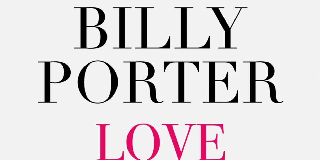 Billy Porter Releases New Single, 'Love Yourself'