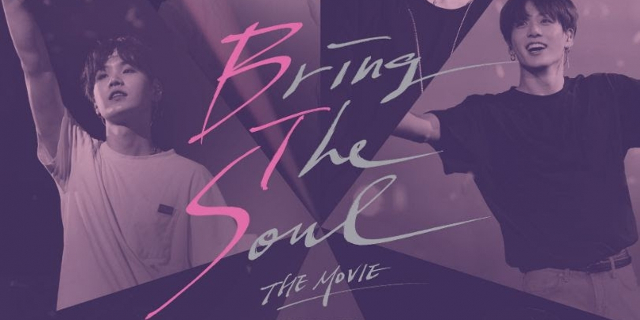 Bts Bring The Soul The Movie Heads To Theaters This August