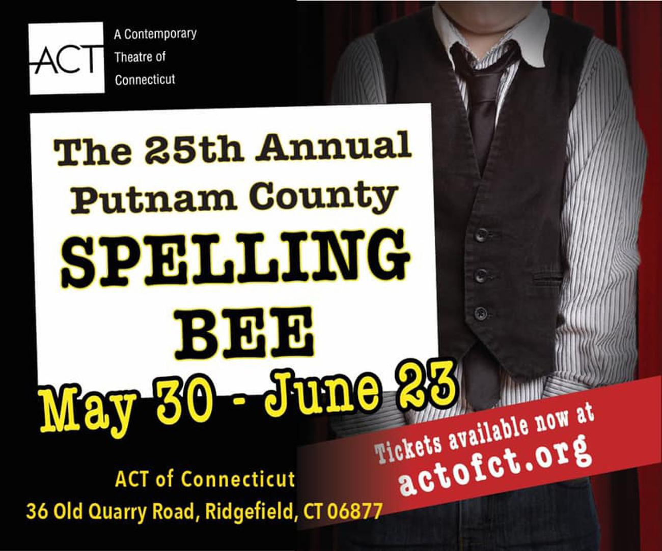 BWW Review: THE 25TH ANNUAL PUTNAM COUNTY SPELLING BEE at ACT Of Connecticut