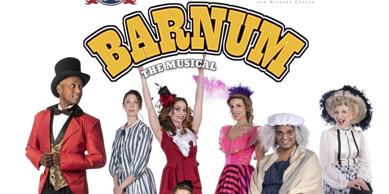 BWW Review: BARNUM at Fairfield Center Stage