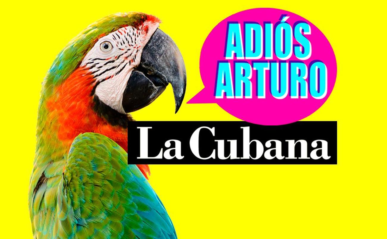 ADIOS ARTURO de La Cubana llega a Madrid