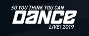 SO YOU THINK YOU CAN DANCE Announces 2019 Live Tour