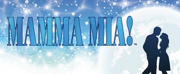 MAMMA MIA! to Play at The Strand Theatre