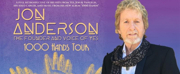 Announcing Former YES Frontman Jon Anderson's 1000 HANDS Tour At Patchogue Theatre