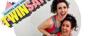 ALLEGRA AND SERENA PRESENT: TWINSATIONS at Toronto Fringe